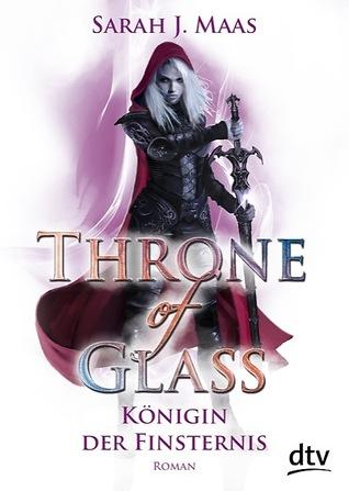 Königin der Finsternis (Throne of Glass, #4)