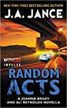Random Acts (Joanna Brady, #16.6; Ali Reynolds, #11.5)