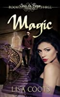 Magic (Coeur du Bayou Trilogy #3)