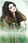 The Snow Queen (Not Quite the Fairy Tale #4)