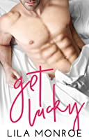 Get Lucky (Lucky in Love, #1)