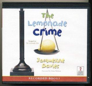the Lemonade Crime by Jacqueline Davies Unabridged CD Audiobook