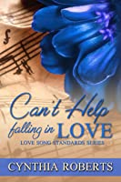 Can't Help Falling In Love  (Love Song Standards #4)