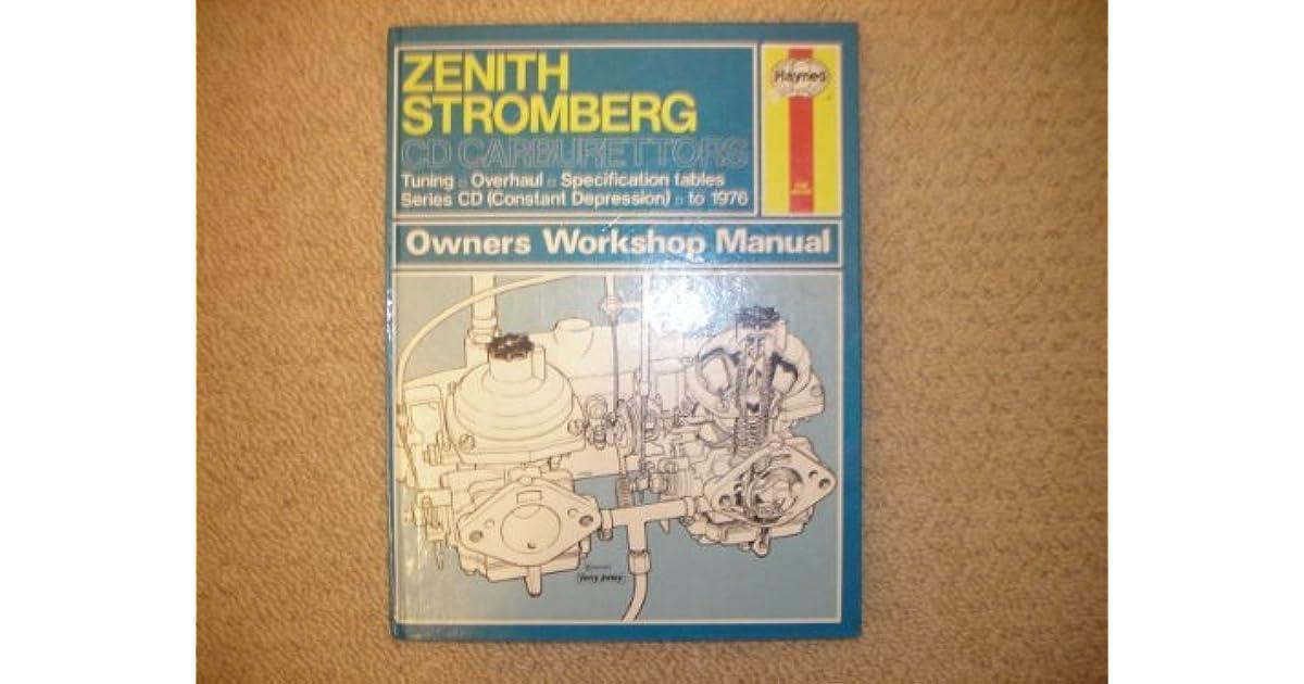 Zenith Stromberg CD Carburettors Owner's Workshop Manual by Don Peers