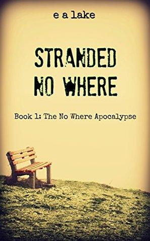 Stranded No Where (The No Where Apocalypse #1)