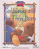 Goldilocks and the Three Bears/Bears Should Share! (Another Point of View)