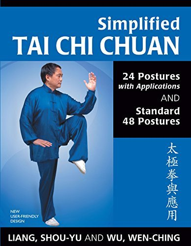Simplified Tai Chi Chuan 24 Postures with Applications and Standard 48 Postures