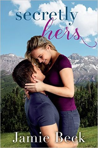 Secretly Hers (Sterling Canyon, #2)