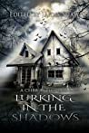 Lurking in the Shadows (Lurking series, #2) audiobook download free