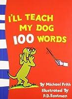 I'll Teach My Dog 100 Words (Beginner Books)