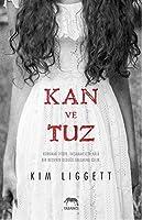 Kan ve Tuz (Blood and Salt, #1)