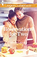 Reservations for Two (Harlequin Super Romance)