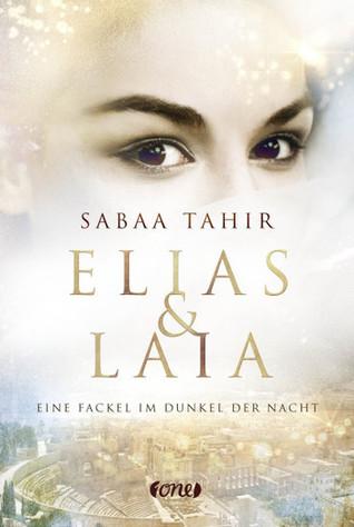 Eine Fackel im Dunkel der Nacht (Elias & Laia, #2)