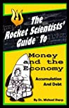 The Rocket Scientists' Guide to Money and the Economy (Rocket Scientists' Guides)