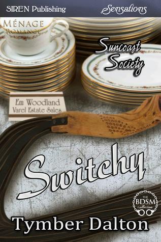 Switchy by Tymber Dalton