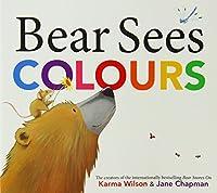 Bear Sees Colours