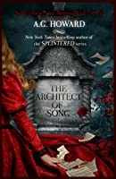 The Architect of Song (Haunted Hearts Legacy, #1)