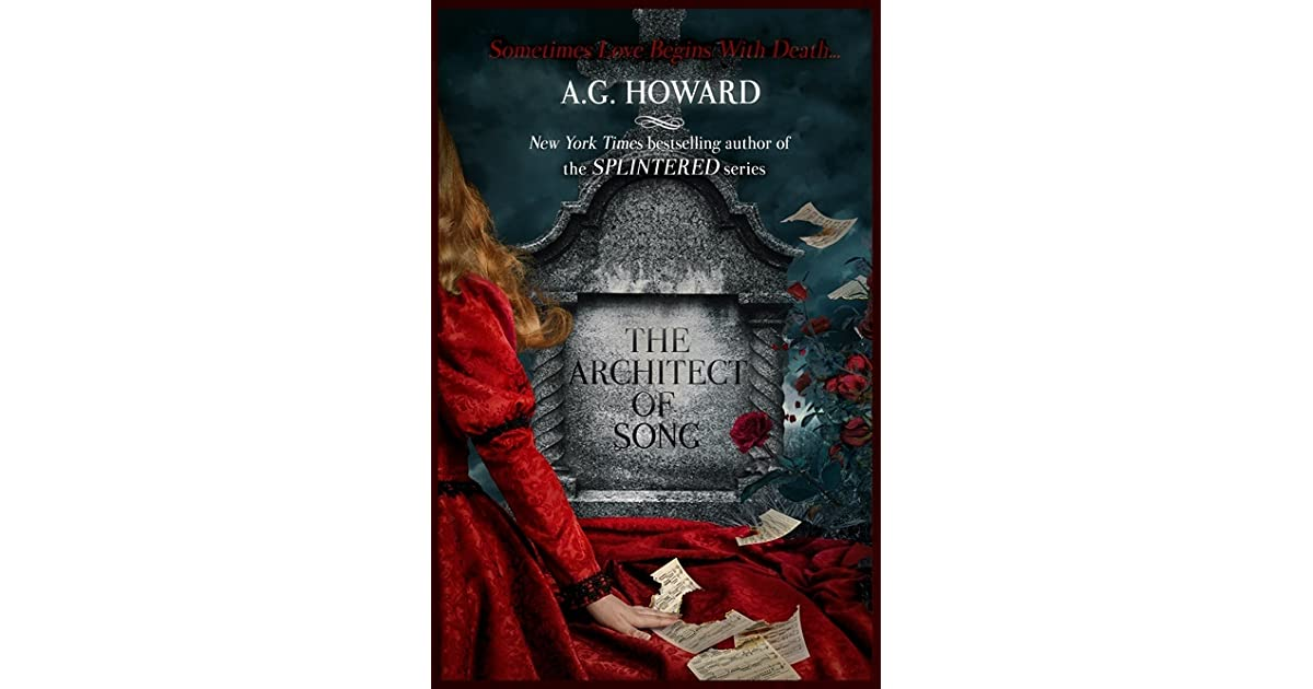 The Architect Of Song Haunted Hearts Legacy 1 By Ag Howard