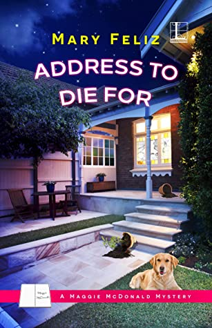 Address to Die For (A Maggie McDonald Mystery #1)