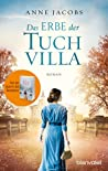 Das Erbe der Tuchvilla (Die Tuchvilla-Saga, #3)