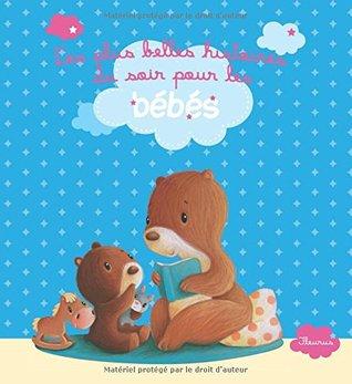 Les plus belles histoires du soir pour les bébés : Coffret en 3 volumes : Histoires de doudous : Justin le lapin, Ninon et Frisotton, le doudou ... n'arrive pas à dormir, qui fait ce bruit ?