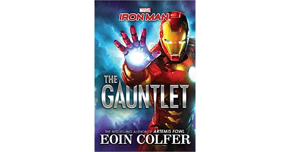Iron Man: The Gauntlet by Eoin Colfer