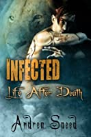 Life After Death (Infected #3)