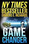 Game Changer by Douglas E. Richards