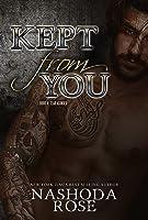 Kept from You (Tear Asunder #4)