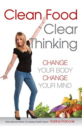 Clean-Food-Clear-Thinking-Change-Your-Body-Change-Your-Mind