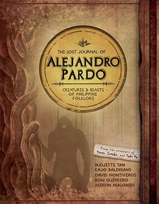 The Lost Journal of Alejandro Pardo by Budjette Tan