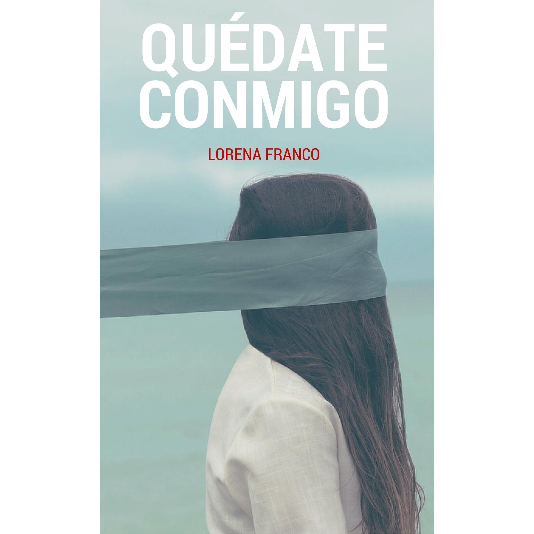 quedate conmigo spanish edition