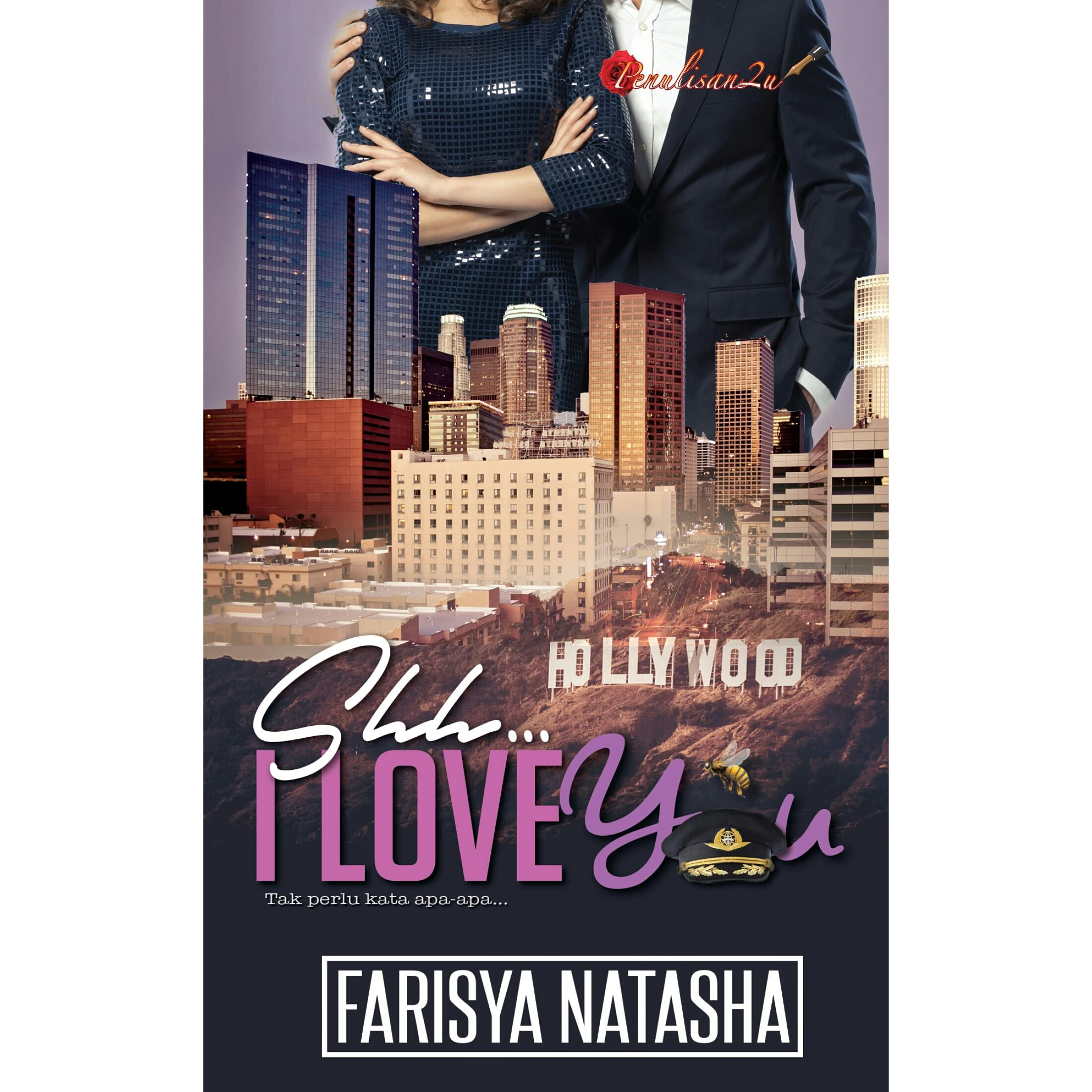 Shhh I Love You By Farisya Natasha