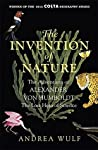 The Invention of Nature: The Adventures of Alexander von Humboldt by Andrea Wulf cover image