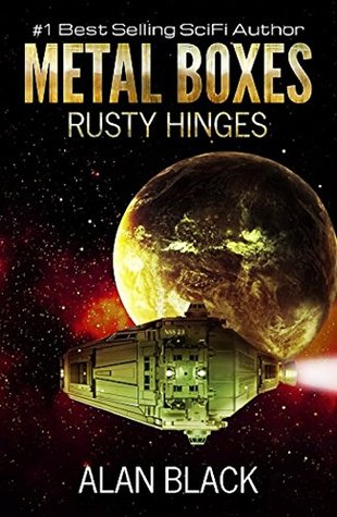 Rusty Hinges (Metal Boxes #3)