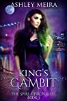 King's Gambit (The Spire Chronicles, #3)