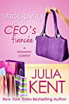 Shopping for a CEO's Fiancée (Shopping for a Billionaire, #9)