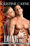 Lover on Top (Six-Alarm Sexy #3)