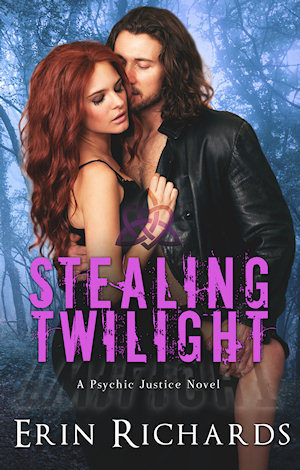 Stealing Twilight (Psychic Justice Series #2)