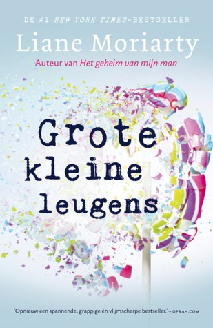 Grote kleine leugens by Liane Moriarty