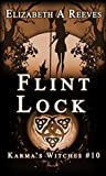 Flint Lock (Karma's Witches, #10)