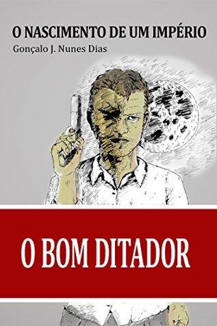 O Nascimento de um Império by Gonçalo J. Nunes Dias