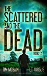 The Scattered and the Dead Book 1.5