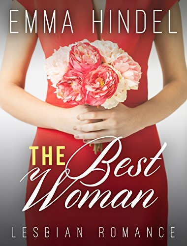 The Best Woman Emma Hindel