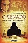O Senado - História de uma Conspiração