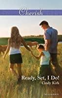 Ready, Set, I Do! (Rx for Love Book 12)
