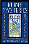 Rune Mysteries: Secrets of the Witches Runes: Companion to the Witches Runes