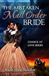 The Mistaken Mail Order Bride (Chance at Love, #2)