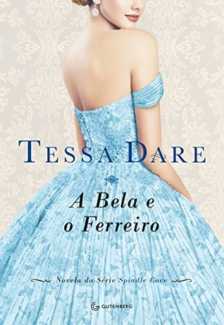 A Bela e o Ferreiro (Spindle Cove, #3.5)