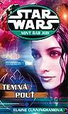 Temná pouť (Star Wars: Nový řád Jedi, #10) - Elaine Cunningham